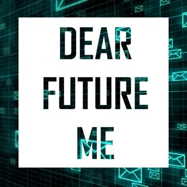 Dear future me – een brief naar de toekomst
